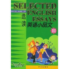 English Essay Readings 3 (paperback): ZHANG AI XUE