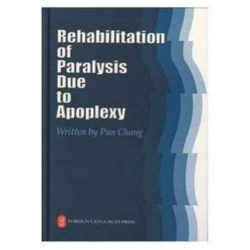 9787119031927: Rehabilitation of Paralysis Due to Apoplesy