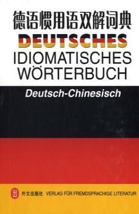 9787119032085: DEUTSCHES IDIOMATISCHES WORTERBUCH Deutsch-Chinesisch