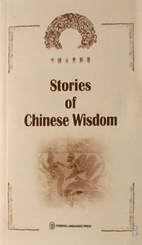 Stories of Chinese Wisdom: Edited & Translator