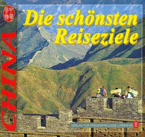 9787119034447: China: Die sch?nsten Reiseziele (German Language Edition).