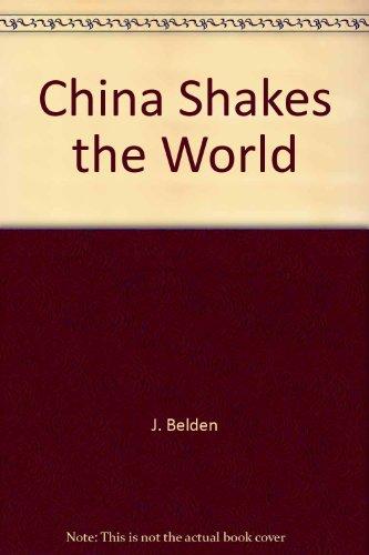 9787119034614: China Shakes the World