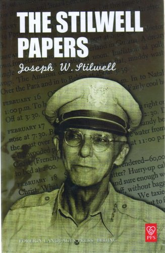 The Stillwell Papers: Joseph W. Stillwell