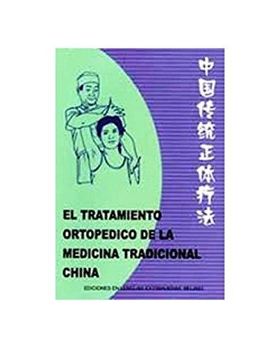 9787119035536: El tratamiento ortopedico de la medicina tradicional China