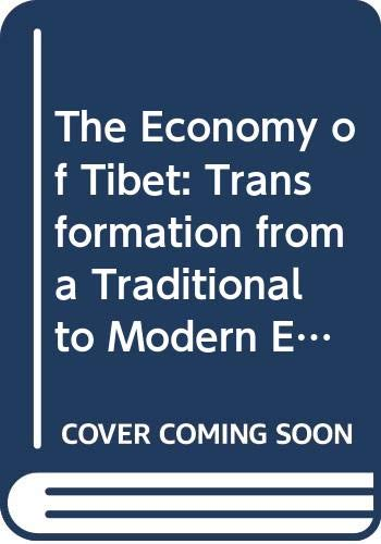 9787119036014: The Economy of Tibet: Transformation from a Traditional to Modern Economy