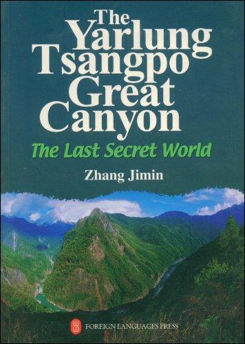 9787119041698: Yarlung Tsangpo Great Canyon Last Secret World Tibet