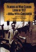 Filming as War Clouds Loom in 1937: Sun, Mingjing; Sun,
