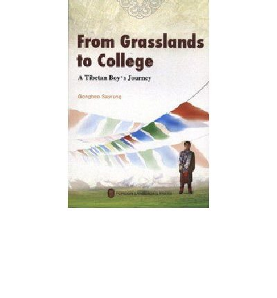 9787119051123: From Grasslands to College