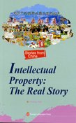 Intellectual Property: The Real Story: Huang, Wei