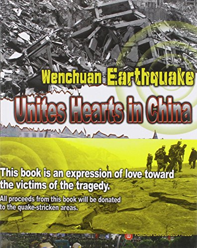 Wenchuan Earthquake - Unites Hearts in China: None Listed