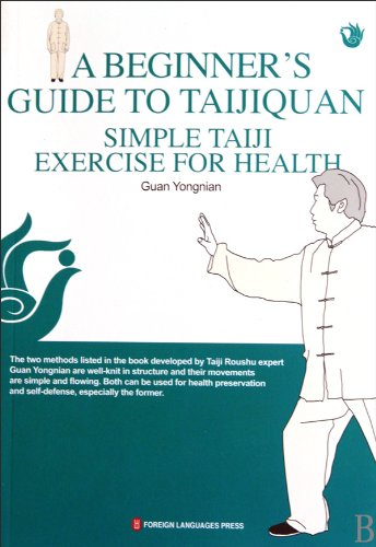 9787119060231: A Beginner's Guide To Taijiquan: Simple Taiji Exercise For Health