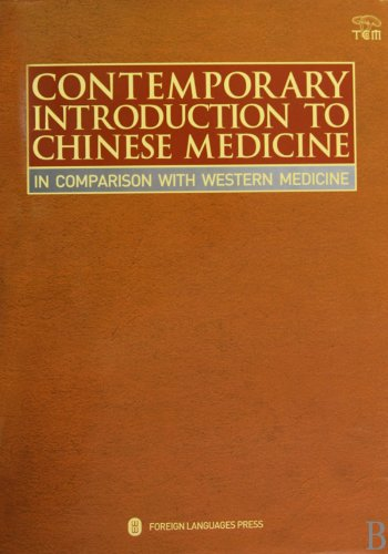 Contemporary Introduction to Chinese Medicine: In Comparison With Western Medicine: Xie Zhu Fan