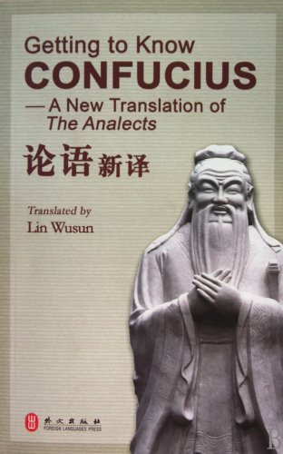 9787119061658: Getting to Know Confucius: A New Translation of The Analects