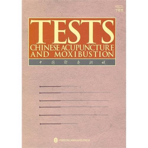 9787119067049: Tests Chinese Acupuncture and Moxibustion