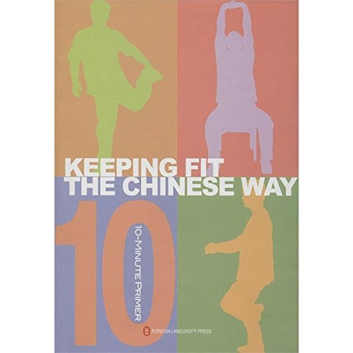 9787119086255: Keeping Fit The Chinese Way - 10 Minute Primer
