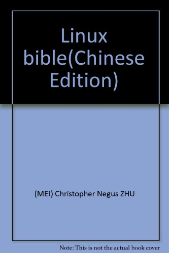 Linux bible: Christopher Negus ZHU
