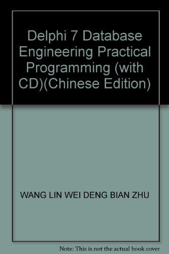9787121030475: Delphi 7 Database Engineering Practical Programming (with CD)