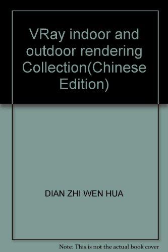 The VRay indoor and outdoor rendering canon: DIAN ZHI WEN