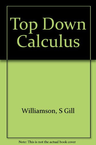 9787167811588: Top Down Calculus