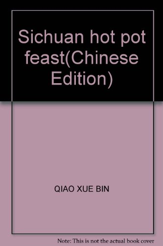 9787200035865: Sichuan hot pot feast(Chinese Edition)