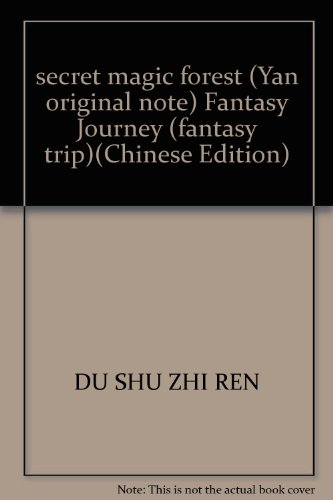 secret magic forest (Yan original note) Fantasy Journey (fantasy trip)(Chinese Edition): DU SHU ZHI...