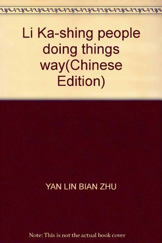 Li Ka-shing people doing things way: YAN LIN BIAN ZHU