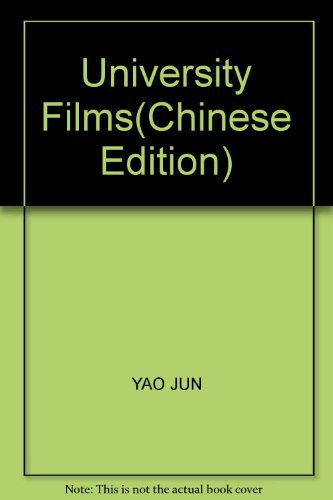 University Films(Chinese Edition): YAO JUN
