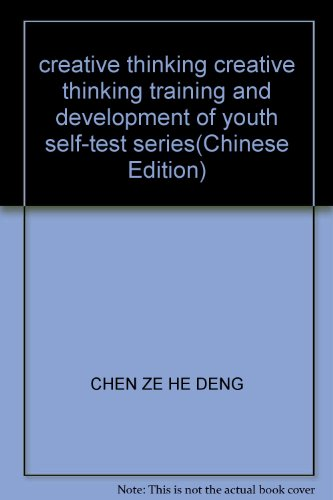 creative thinking creative thinking training and development of youth self-test series(Chinese ...