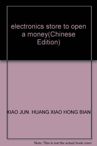9787216041782: electronics store to open a money