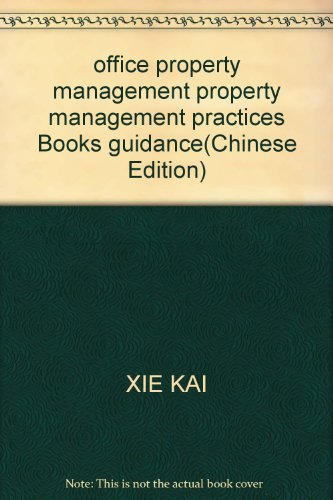 office property management property management practices Books guidance(Chinese Edition): XIE KAI