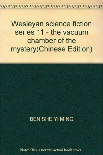 Wesleyan science fiction series 11 - the: BEN SHE.YI MING
