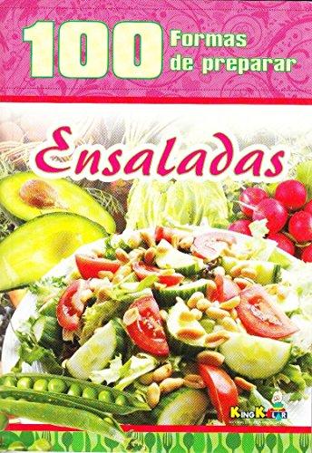 9787279730494: 100 Formas De Preparar Ensaladas