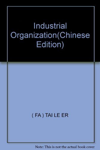 9787300023809: Industrial Organization(Chinese Edition)