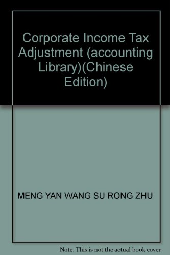 9787300066233: Corporate Income Tax Adjustment (accounting Library)