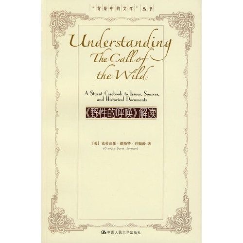 9787300088624: Understanding The Call of the Wild