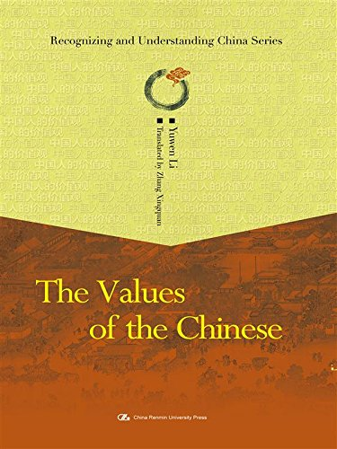 The Values of the Chinese. (from the: Yuwen Li (Translated