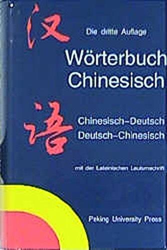 9787301025789: Wörterbuch Chinesisch. Chinesisch - Deutsch / Deutsch - Chinesisch: Mit der Lateinischen Lautumschrift. Über 70.000 Stichwörter