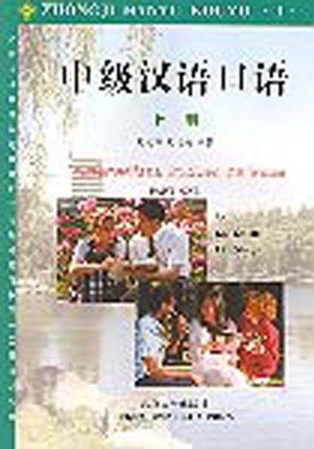 9787301031544: Intermediate Spoken Chinese, Part 1 (Mandarin Chinese Edition)