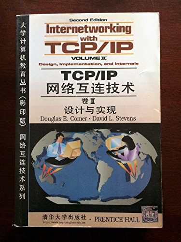 Internetworking with TCP/IP, Volume II: Design, Implementation,: Douglas E. Comer;