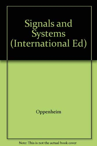 Signals and Systems (International Ed): Oppenheim