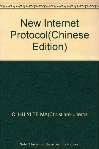 New Internet Protocol(Chinese Edition): C. HU YI TE MA)ChristianHuitema
