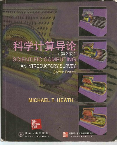 Scientific Computing: An Introductory Survey (International Edition)
