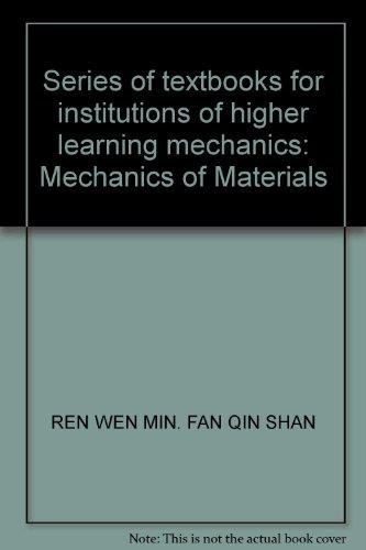Mechanics of Materials universities mechanics textbook series: FAN QIN SHAN