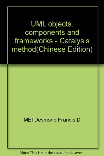 9787302096405: UML objects, components and frameworks - Catalysis method
