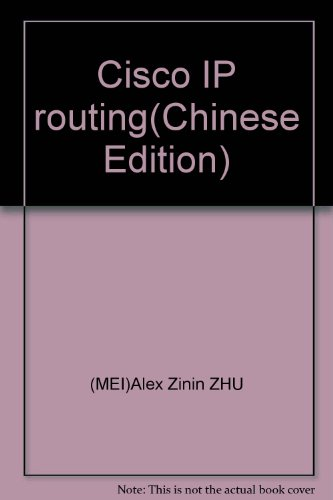 Cisco IP routing(Chinese Edition): MEI)Alex Zinin ZHU
