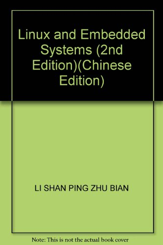 9787302124863: Linux and Embedded Systems (2nd Edition)