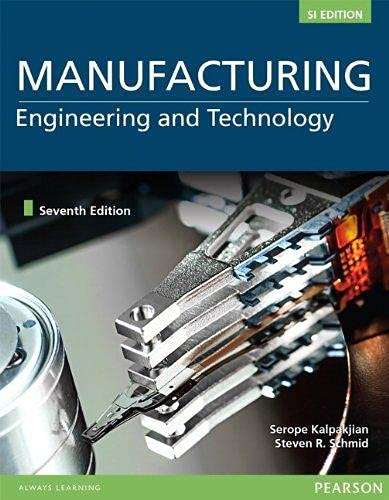 Manufacturing Engineering and Technology (5th Edition) (photocopy: Kalpakjian, Serope; Steven