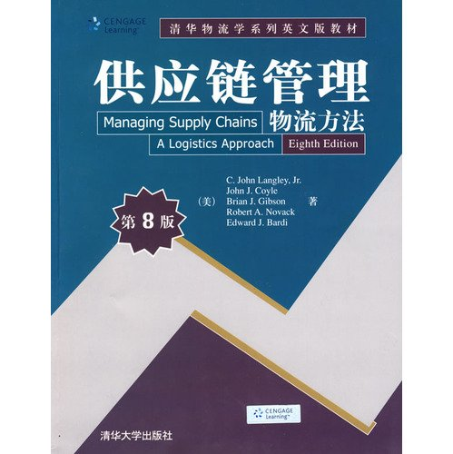 Managing Supply Chains: A Logistics Approach, International: by C. Langley