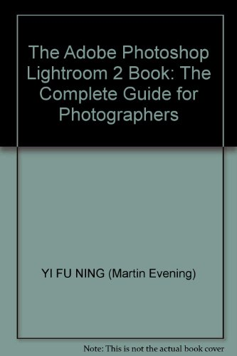 9787302223672: The Adobe Photoshop Lightroom 2 Book: The Complete Guide for Photographers
