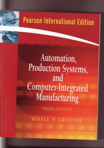 9787302247159: Automation, Production Systems, and Computer-Integrated Manufacturing (3rd Edition)